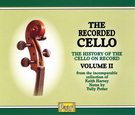 ?The Recorded Cello. Volume II?